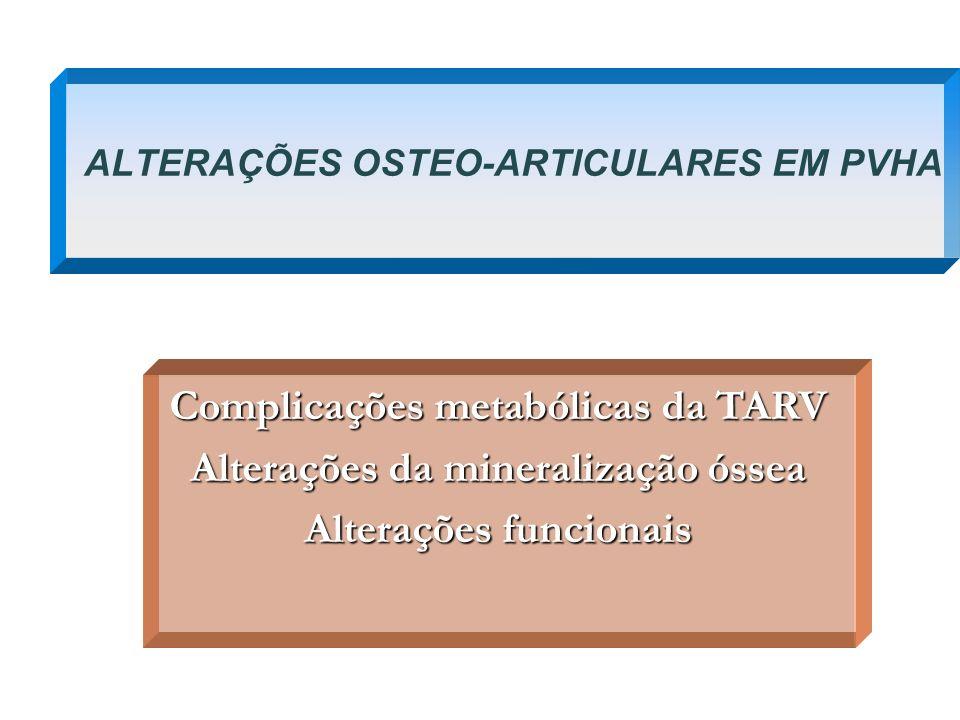 ALTERAÇÕES OSTEO-ARTICULARES EM PVHA