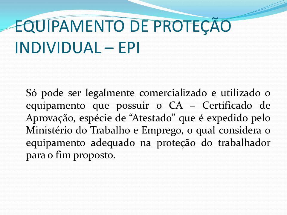 EQUIPAMENTO DE PROTEÇÃO INDIVIDUAL – EPI
