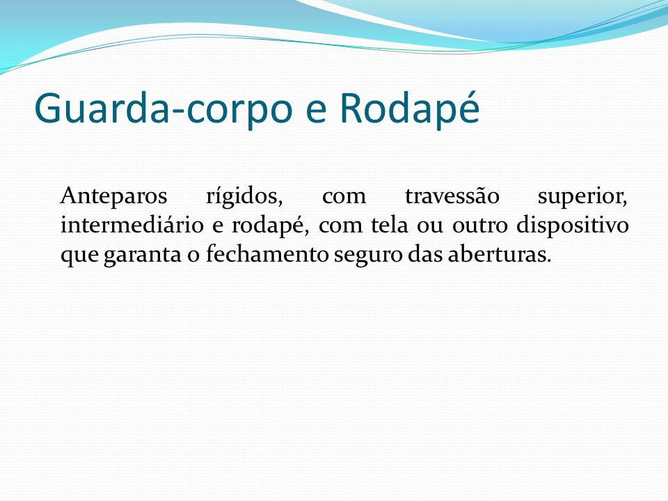 Guarda-corpo e Rodapé