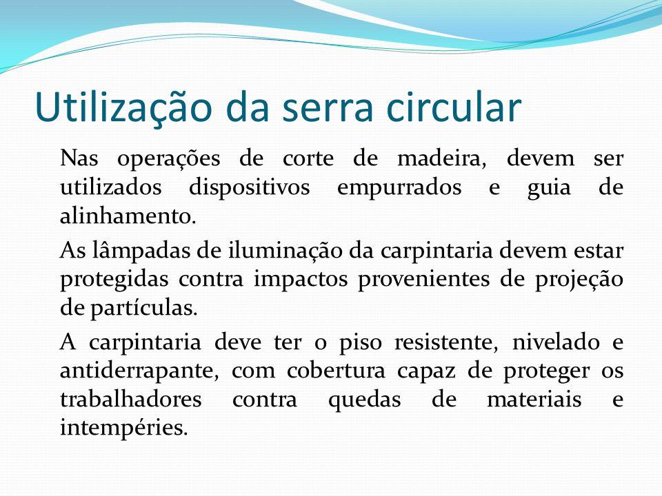 Utilização da serra circular