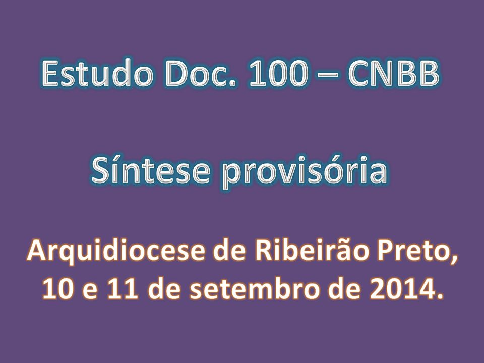 Estudo Doc. 100 – CNBB Síntese provisória