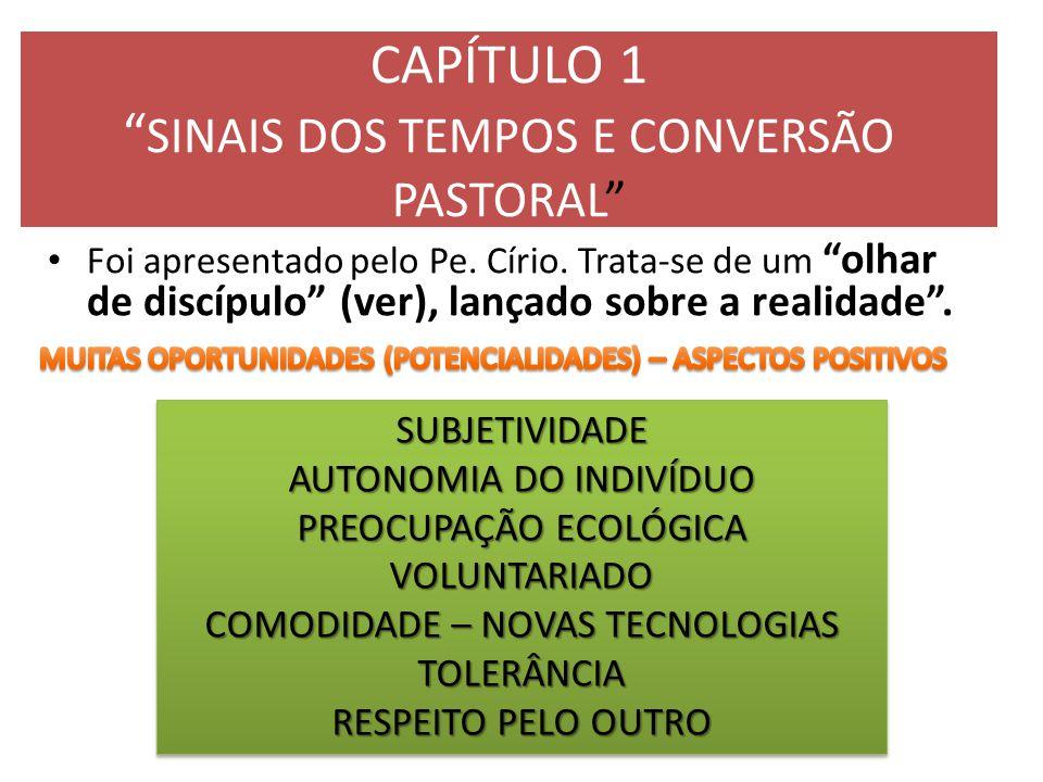 CAPÍTULO 1 SINAIS DOS TEMPOS E CONVERSÃO PASTORAL