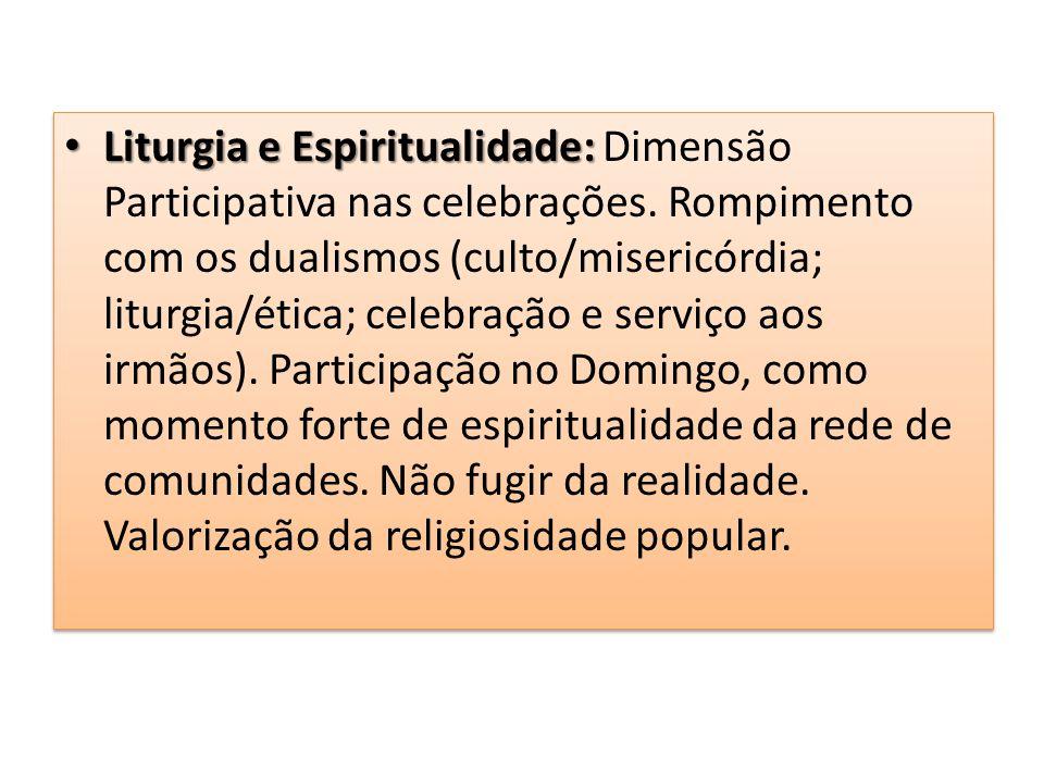 Liturgia e Espiritualidade: Dimensão Participativa nas celebrações