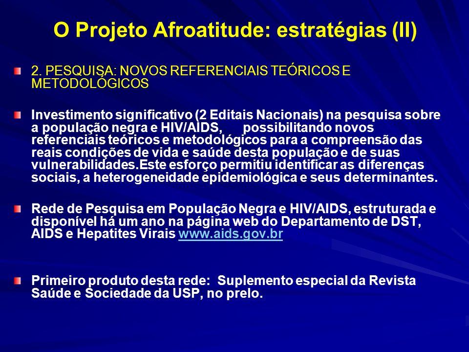 O Projeto Afroatitude: estratégias (II)