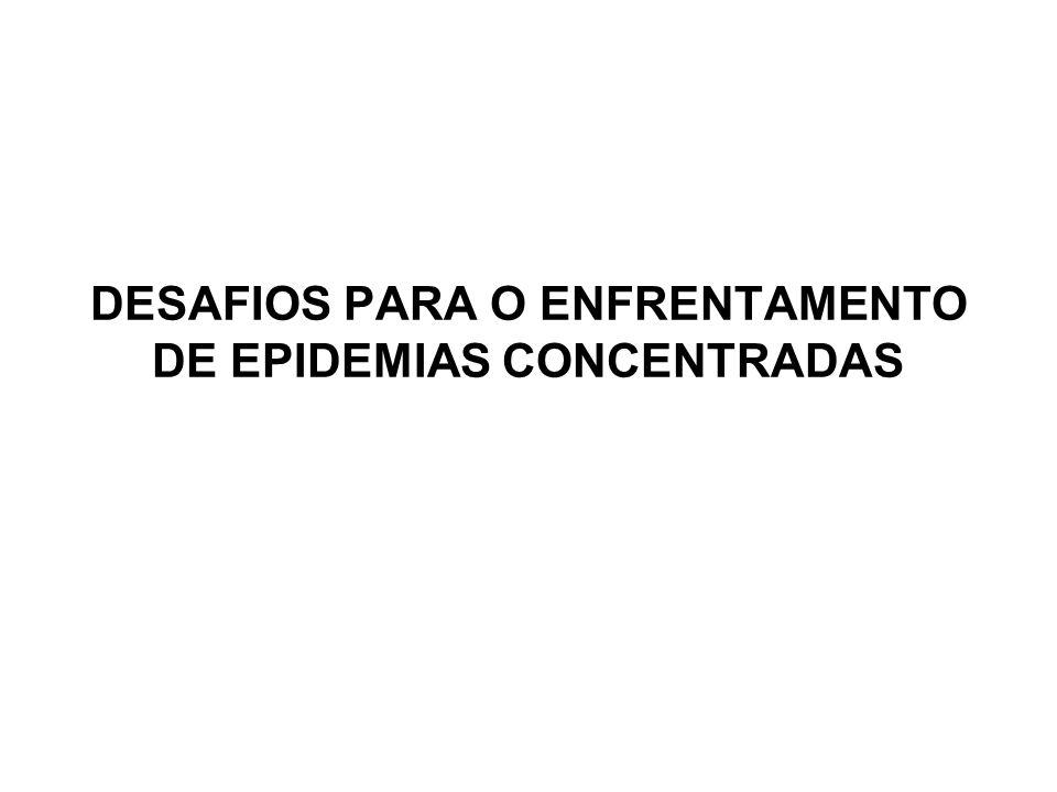 DESAFIOS PARA O ENFRENTAMENTO DE EPIDEMIAS CONCENTRADAS