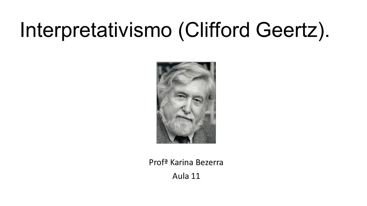 Interpretativismo (Clifford Geertz).