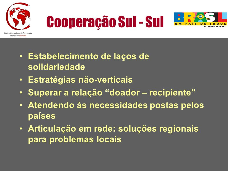 Cooperação Sul - Sul Estabelecimento de laços de solidariedade