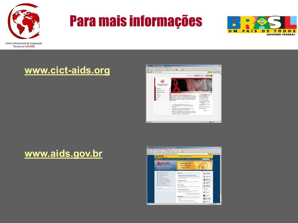 Para mais informações www.cict-aids.org www.aids.gov.br 38