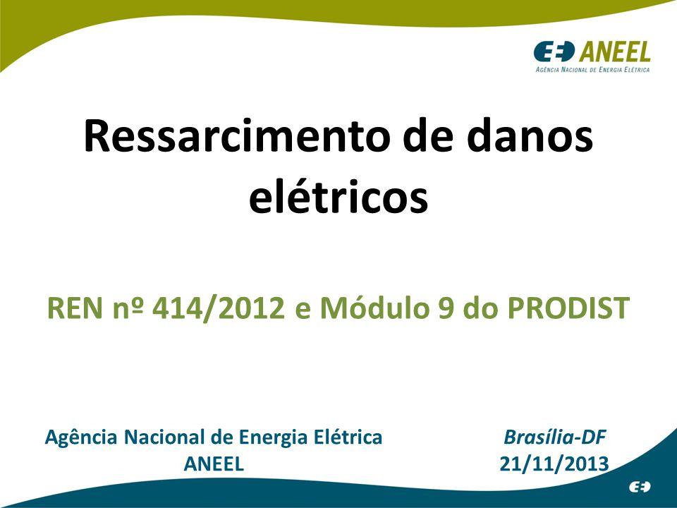 Ressarcimento de danos elétricos REN nº 414/2012 e Módulo 9 do PRODIST