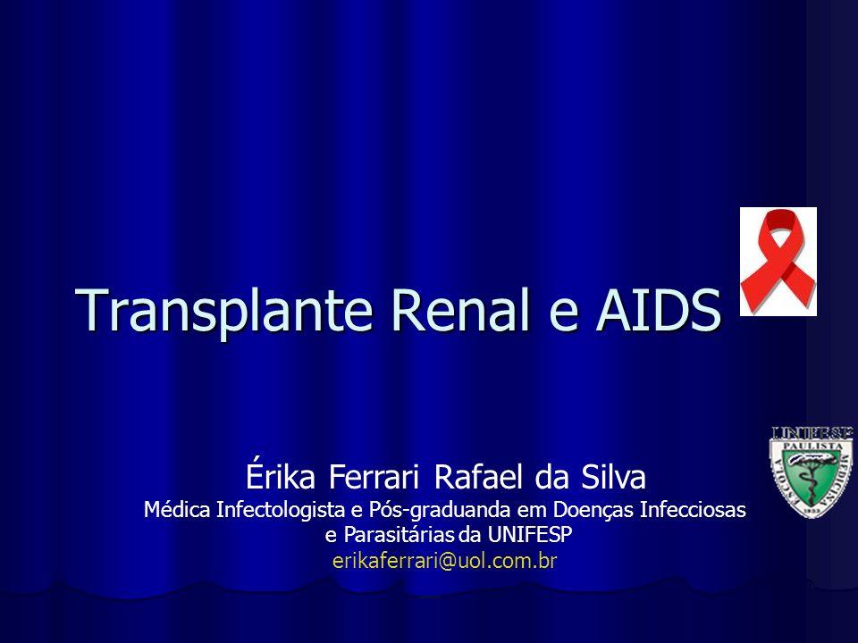Transplante Renal e AIDS