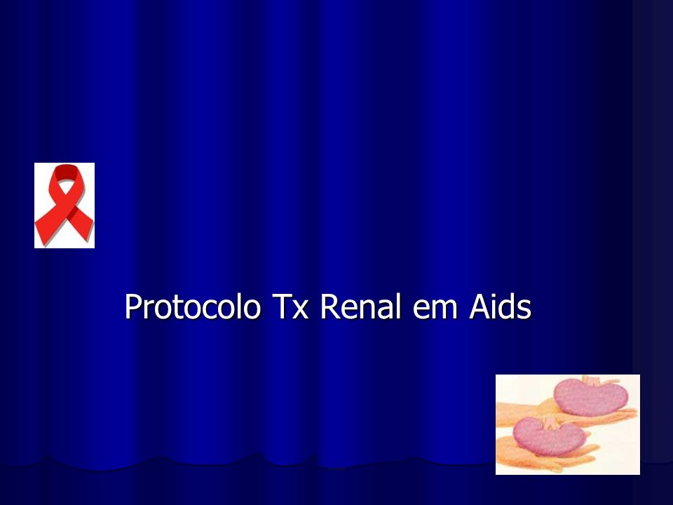 Protocolo Tx Renal em Aids