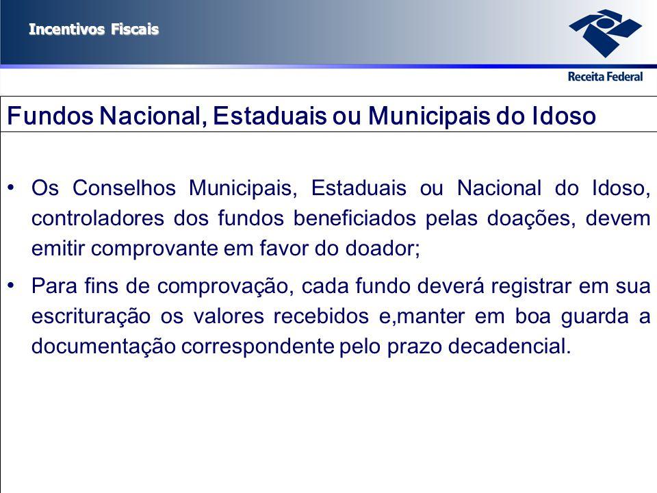 Fundos Nacional, Estaduais ou Municipais do Idoso