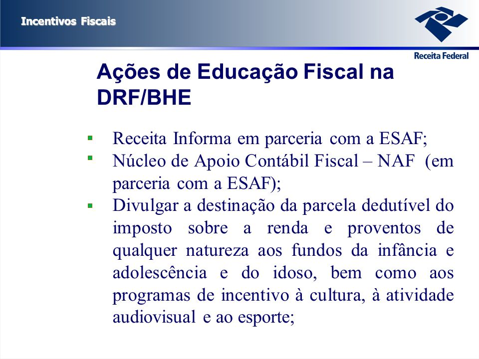 Ações de Educação Fiscal na DRF/BHE