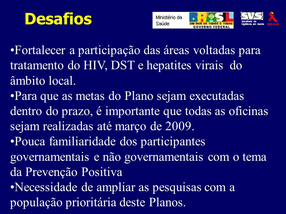 Desafios Secretaria de. Vigilância em Saúde.