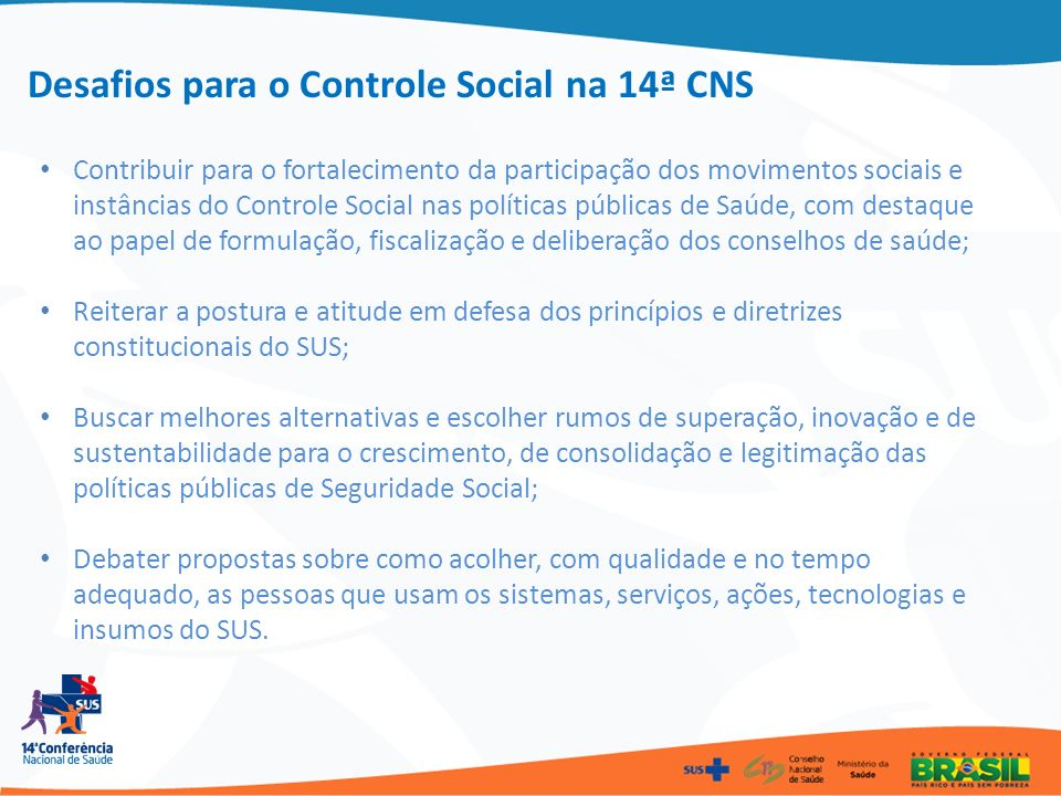 Desafios para o Controle Social na 14ª CNS