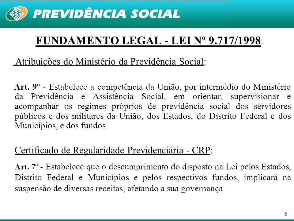 FUNDAMENTO LEGAL - LEI Nº 9.717/1998