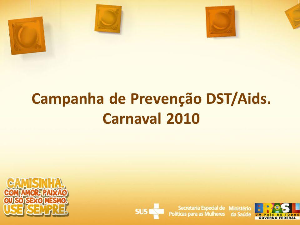Campanha de Prevenção DST/Aids.