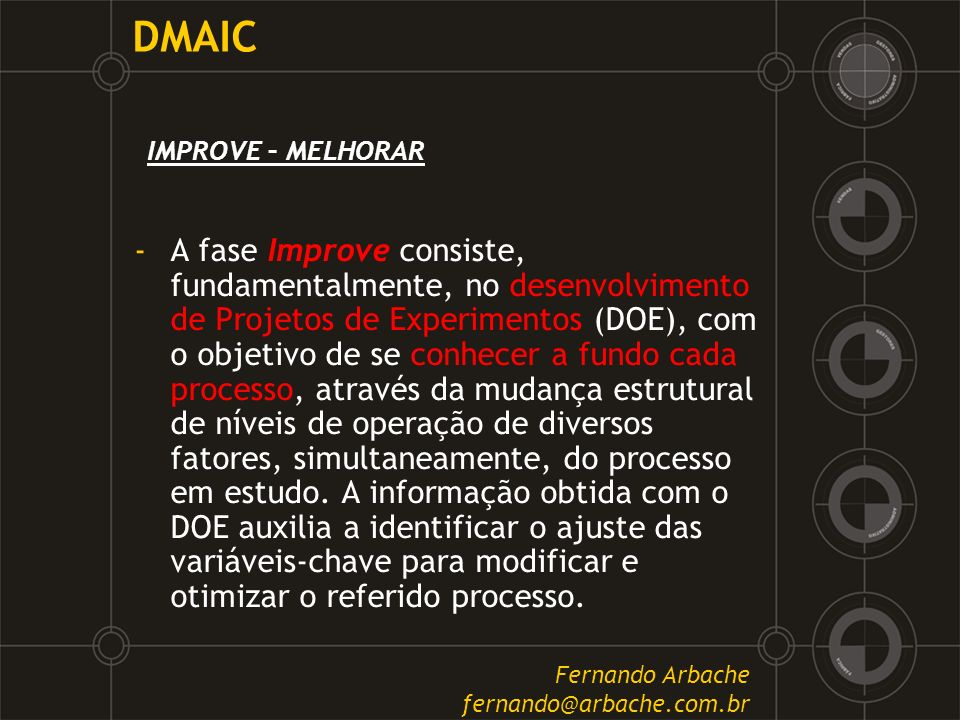 DMAIC IMPROVE – MELHORAR