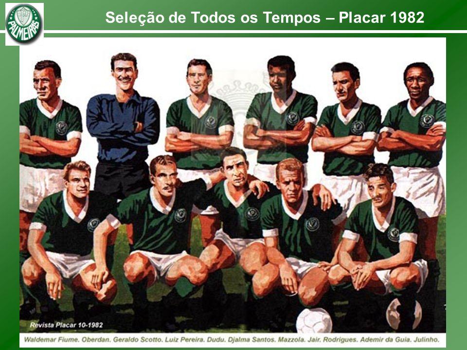 Seleção de Todos os Tempos – Placar 1982