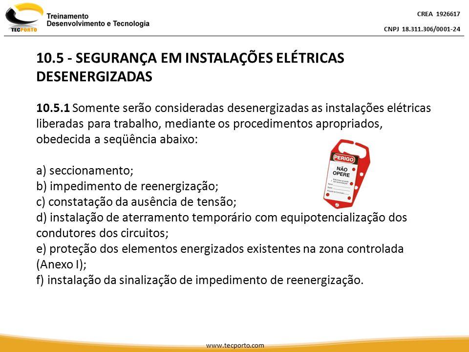 10.5 - SEGURANÇA EM INSTALAÇÕES ELÉTRICAS DESENERGIZADAS