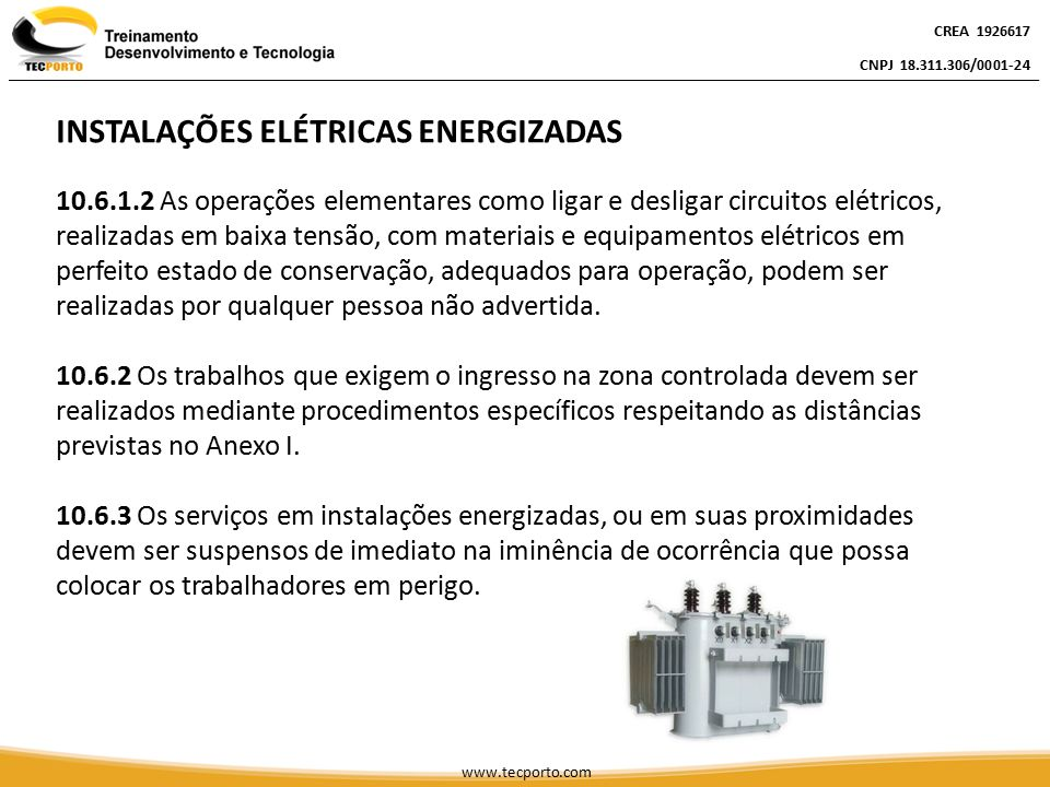 INSTALAÇÕES ELÉTRICAS ENERGIZADAS