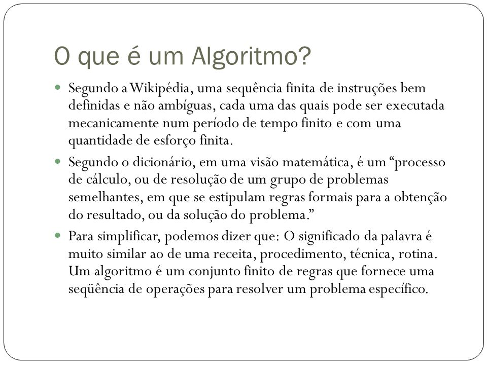 O que é um Algoritmo