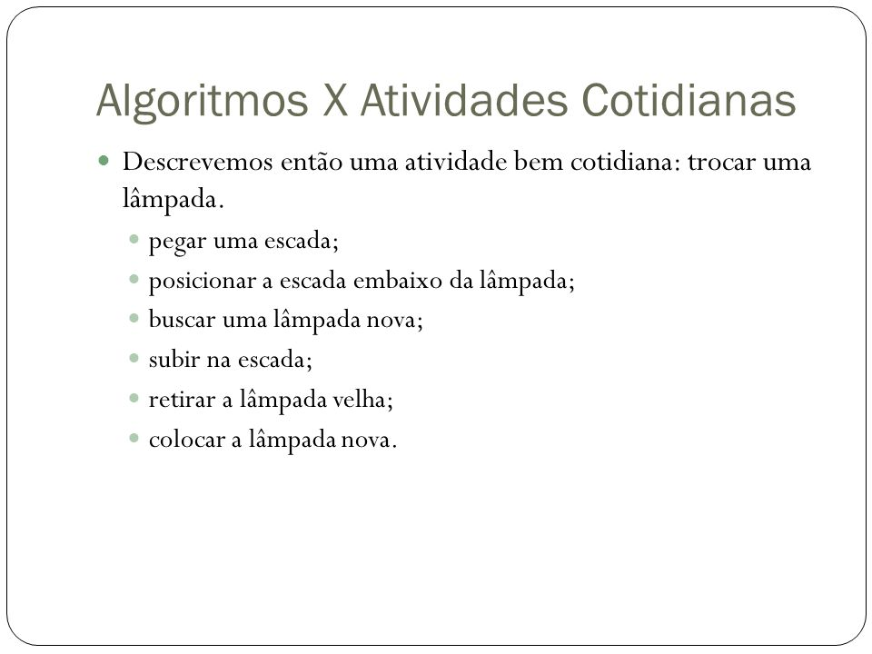 Algoritmos X Atividades Cotidianas