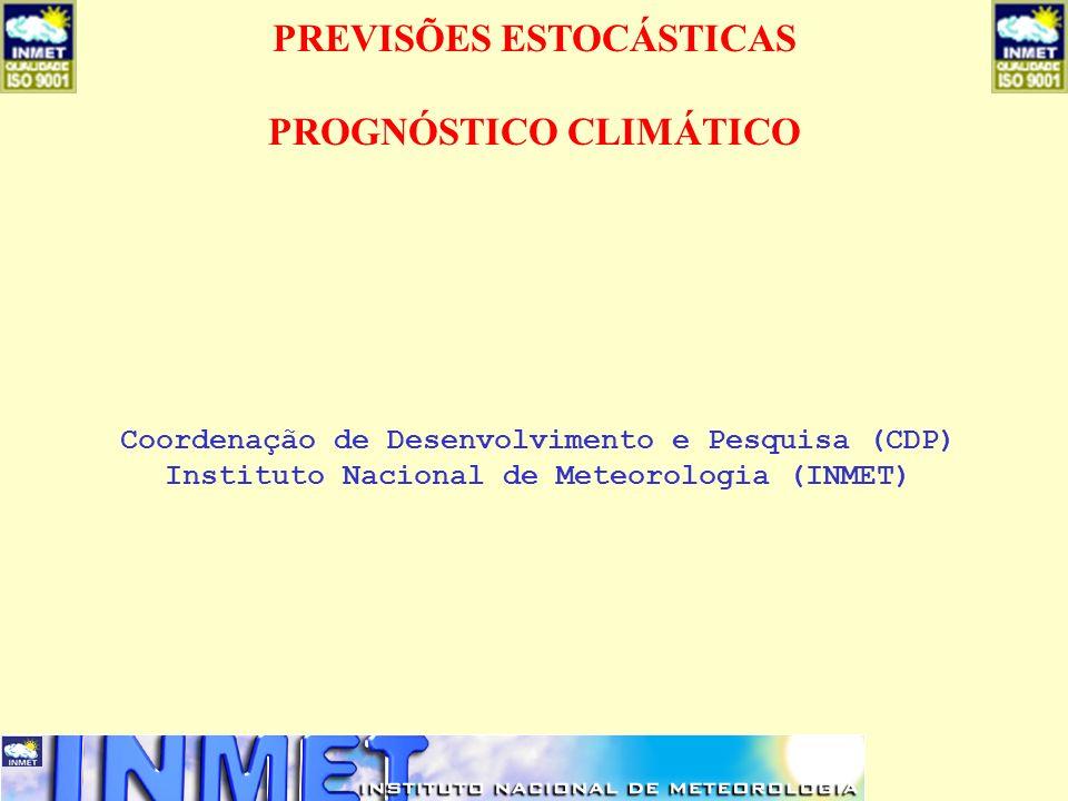 PREVISÕES ESTOCÁSTICAS PROGNÓSTICO CLIMÁTICO
