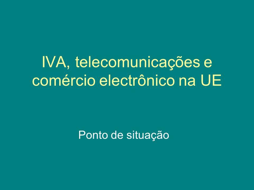 IVA, telecomunicações e comércio electrônico na UE