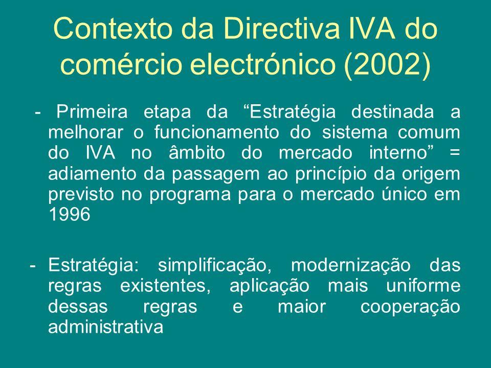 Contexto da Directiva IVA do comércio electrónico (2002)