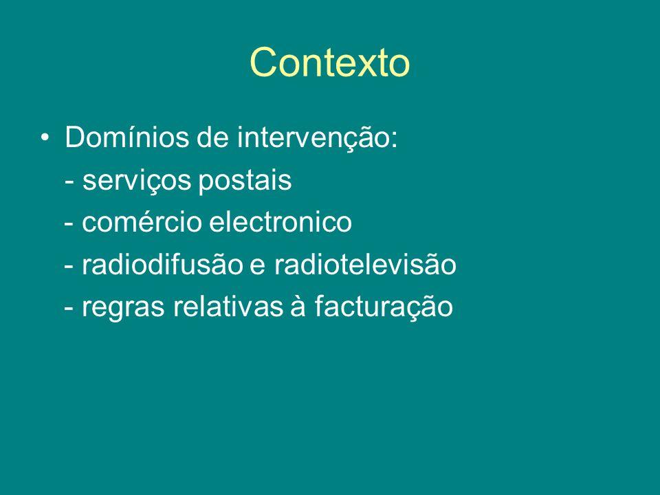 Contexto Domínios de intervenção: - serviços postais