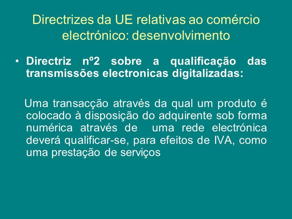 Directrizes da UE relativas ao comércio electrónico: desenvolvimento