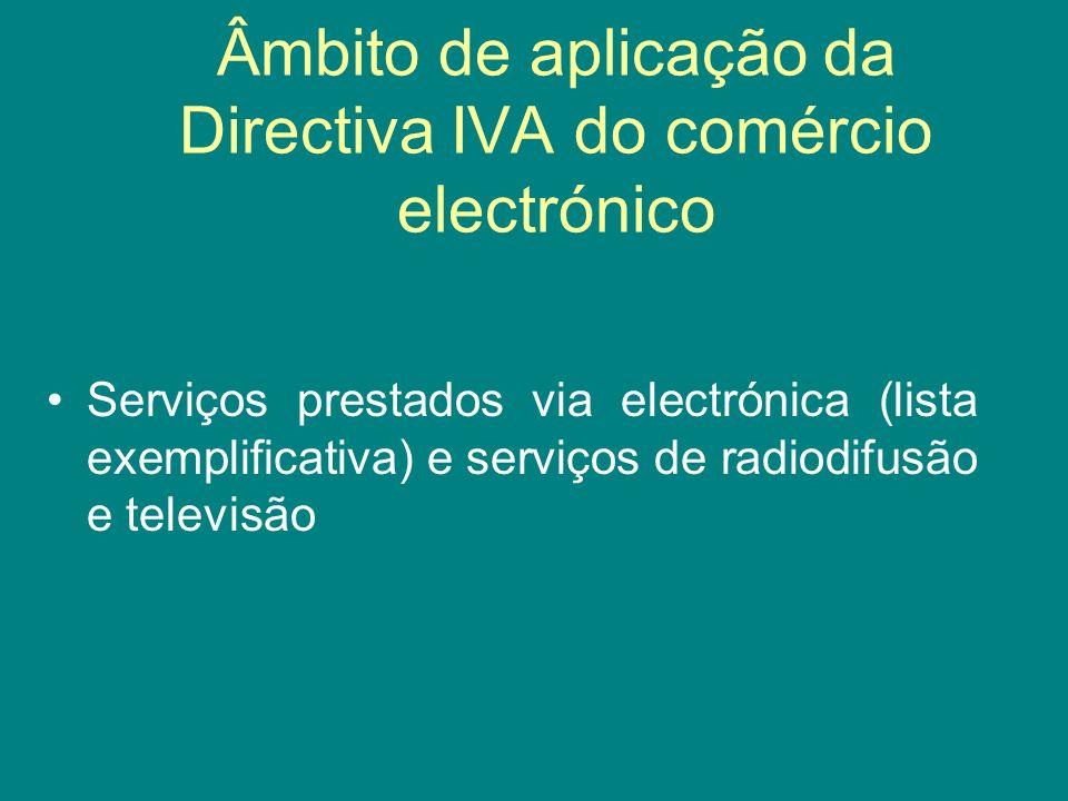 Âmbito de aplicação da Directiva IVA do comércio electrónico