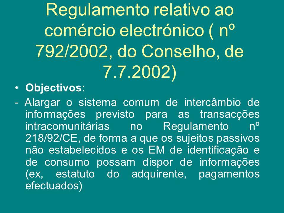 Regulamento relativo ao comércio electrónico ( nº 792/2002, do Conselho, de 7.7.2002)
