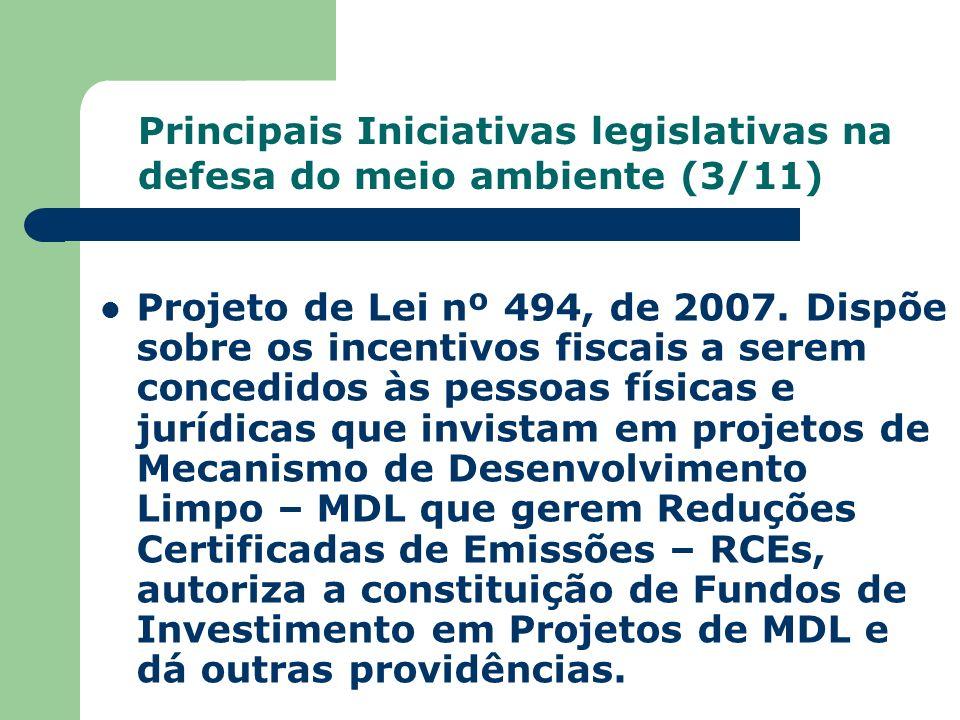 Principais Iniciativas legislativas na