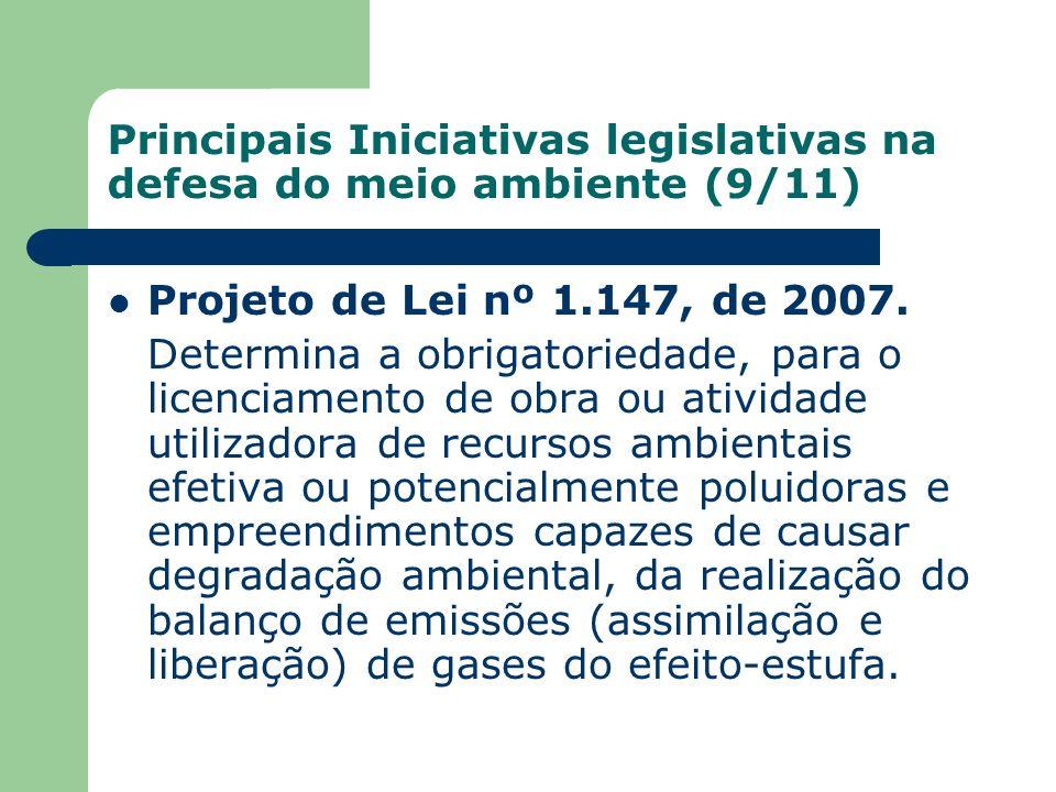 Principais Iniciativas legislativas na defesa do meio ambiente (9/11)