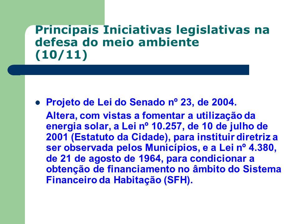Principais Iniciativas legislativas na defesa do meio ambiente (10/11)