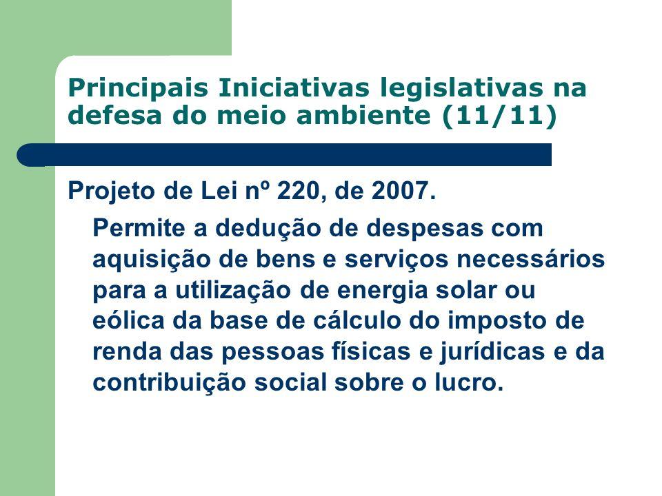 Principais Iniciativas legislativas na defesa do meio ambiente (11/11)
