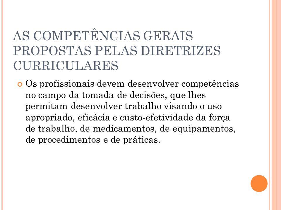 AS COMPETÊNCIAS GERAIS PROPOSTAS PELAS DIRETRIZES CURRICULARES