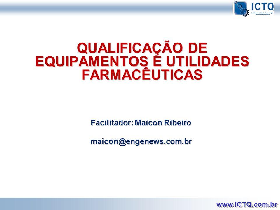 QUALIFICAÇÃO DE EQUIPAMENTOS E UTILIDADES FARMACÊUTICAS