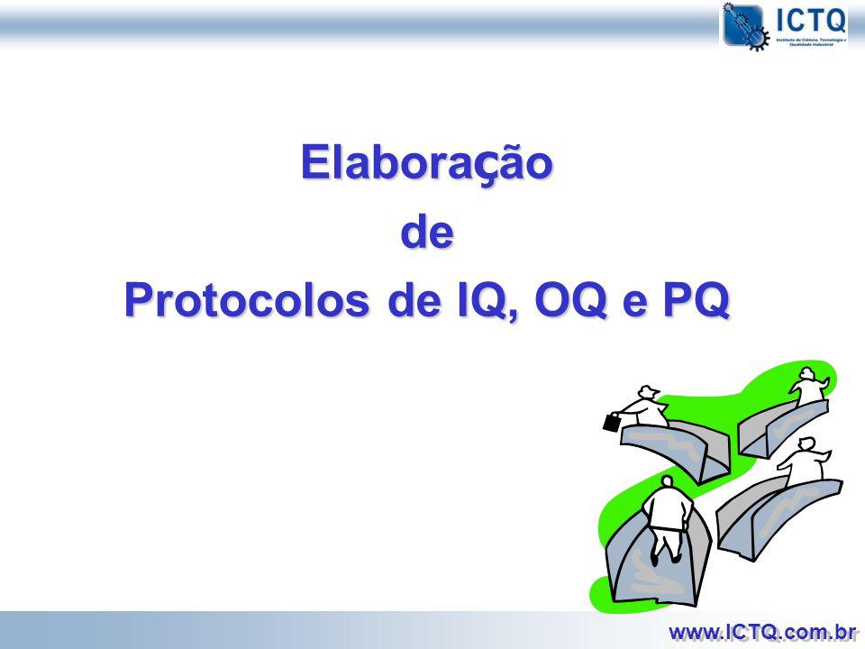 Elaboração de Protocolos de IQ, OQ e PQ