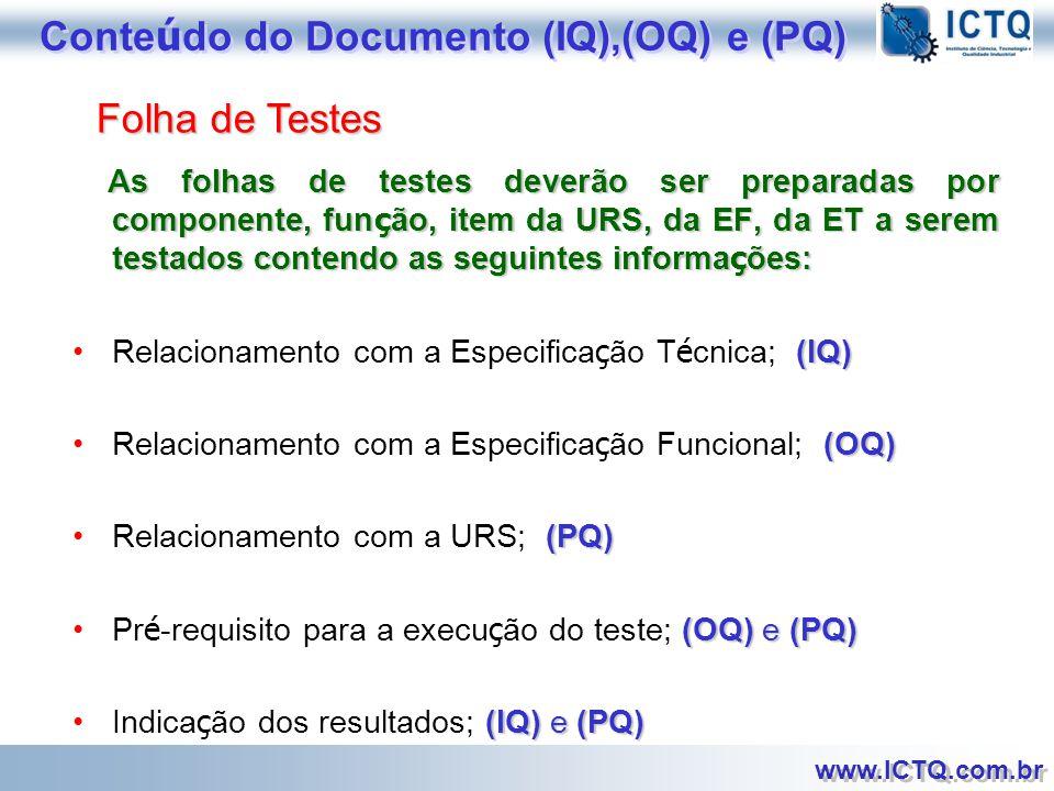 Conteúdo do Documento (IQ),(OQ) e (PQ)