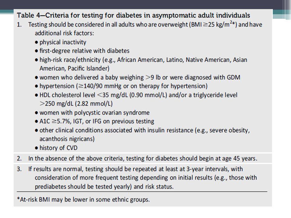 Teste em para DM em pacientes assintomáticos Recomendações: