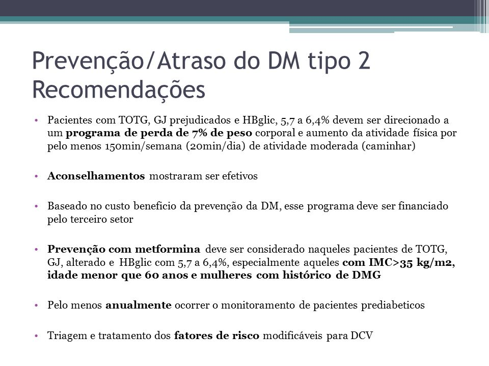 Prevenção/Atraso do DM tipo 2 Recomendações