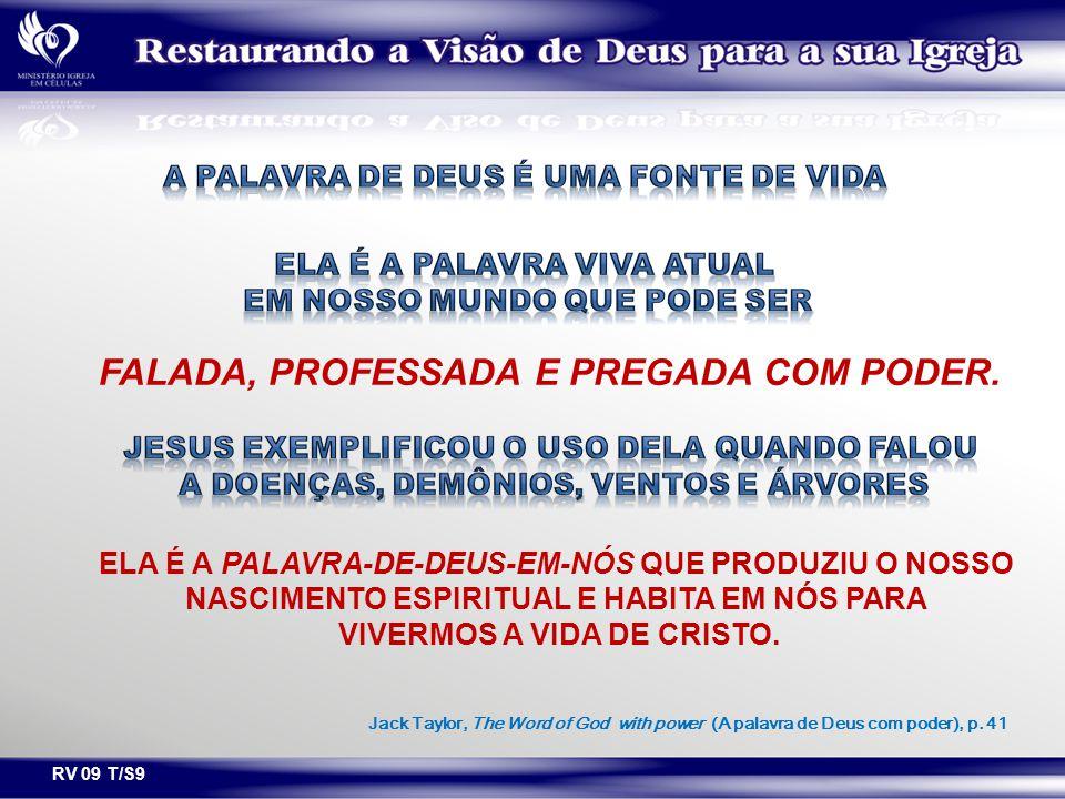 FALADA, PROFESSADA E PREGADA COM PODER.