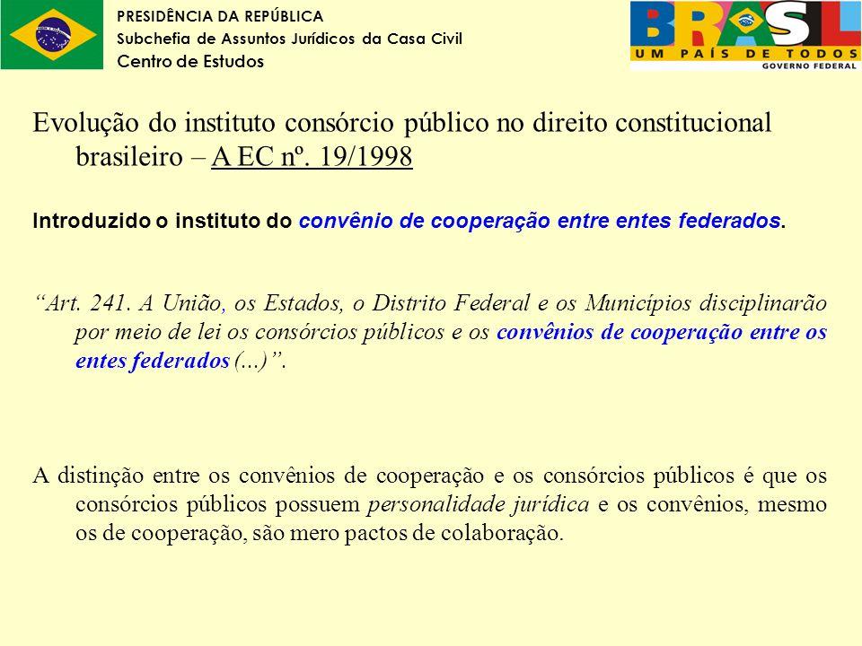Evolução do instituto consórcio público no direito constitucional brasileiro – A EC nº. 19/1998