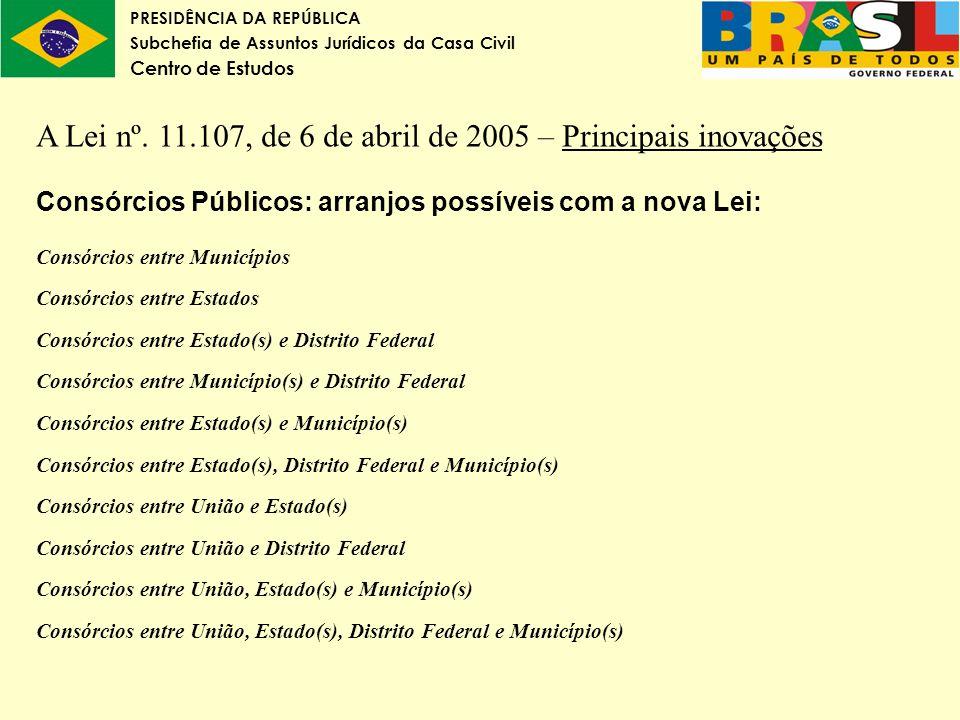 A Lei nº. 11.107, de 6 de abril de 2005 – Principais inovações
