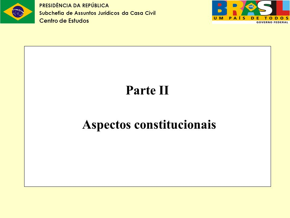 Parte II Aspectos constitucionais