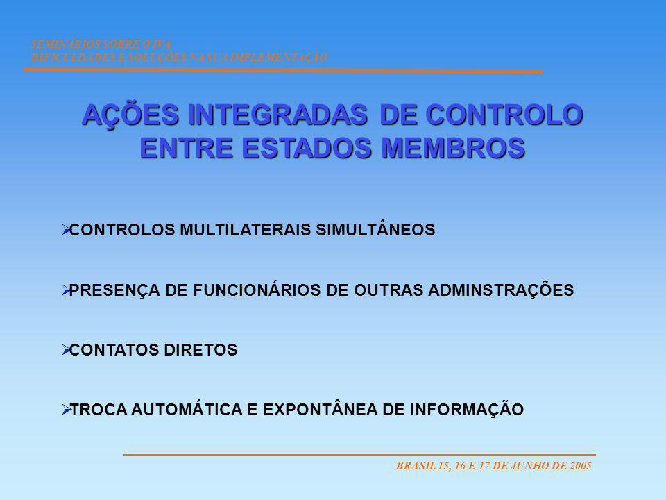 AÇÕES INTEGRADAS DE CONTROLO ENTRE ESTADOS MEMBROS