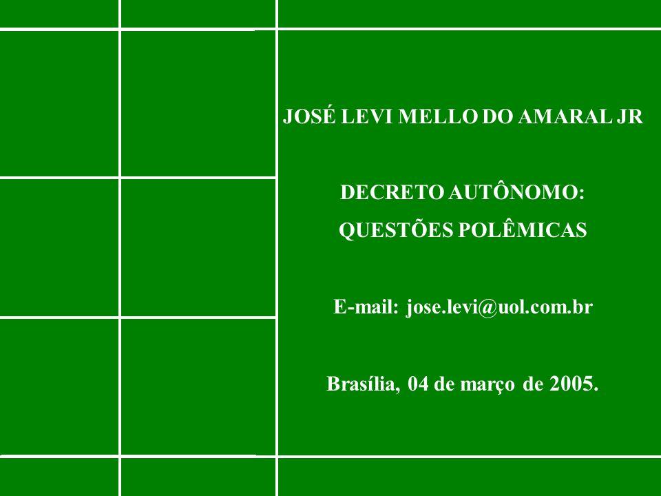 JOSÉ LEVI MELLO DO AMARAL JR E-mail: jose.levi@uol.com.br